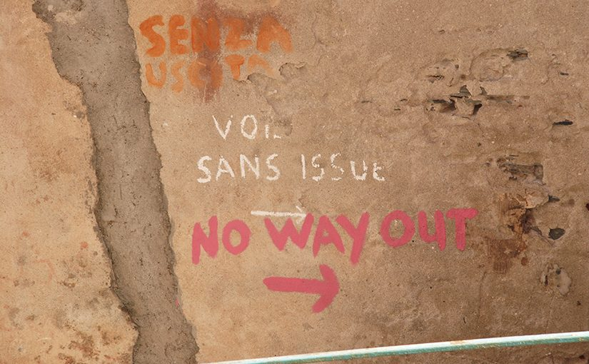 Wand mit dem Spruch: No Way Out